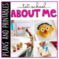 Tot School: All About Me {Plans and Printables} - Mrs. Plemons' Kindergarten