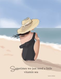 Sometimes, we just need a little vitamin sea - xx Credit - Heather Stillufsen Illustrations, Illustration Art, Love My Best Friend, Beach Quotes, Girl Quotes, Life Is Good, Vitamins, How To Draw Hands, Beautiful Pictures