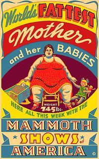 worlds fattest mother and her babies. Vintage Circus Poster