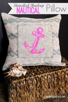 I Dig Pinterest: DIY Stenciled Burlap Nautical Pillow OMG I LOVE THIS I would do a blue anchor