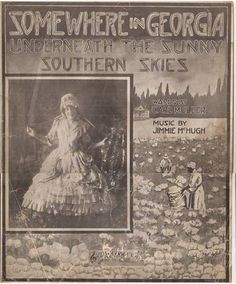 Somewhere in Geogia Underneath the Sunny Southern Skies, Vintage Sheet Music, Black Americana Artwork, Cotton Picking, Southern Belle by BettywasaBombshell on Etsy