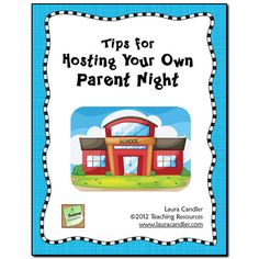 Free Tips for Hosting Your Own Parent Night from Laura Candler - includes a sample parent letter to send home