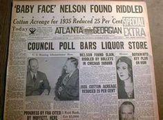 1934 headlin newspaper Gangster BABY FACE NELSON Shot DEAD by FBI ...