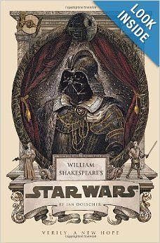 William Shakespeare's Star Wars: Ian Doescher