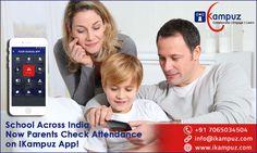 School Across India Now Parents Check Attendance on ikampuz App!