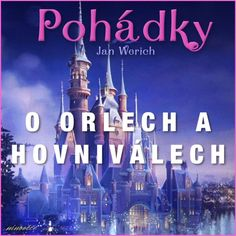 O orlech a hovniválech (audiopohádka) Video Film, Audio Books, Fairy Tales, Youtube, Songs, Videos, Music, Movies, Movie Posters