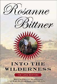 Into The Wilderness, Rosanne Bittner, First in series of three.