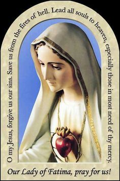 Our lady of Fatima...