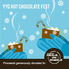YYC Hot chocolate fest. Chocolate Festival, Hot Chocolate, Cocoa, Charity, Beverages, Calgary, Crafts, Strong, Events