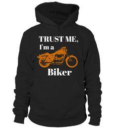 Trust me I'm a Biker  #image #shirt #gift #idea #hot #tshirt #fishing #fish