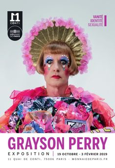 Grayson Perry : l'Exposition - Musée du 11 Conti Quai Paris, Grayson Perry Art, Artist Research Page, Herb Ritts, Imperfection Is Beauty, Portraits, T Art, Toddler Fun, Fashion Project