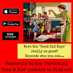 Was it easier being a kid then or now? How about being a parent? Listen to the podcast to find out.  #podcast #parenting #retro #backintheday #vintage #70s #80s #90s #00s