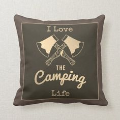 I Love The Camping Life Crossed Axes Brown Sepia Throw Pillow breakfast camping, camping projects, clever camping ideas #followyourdream #destinationphotographer #avantgardecamping, christmas decorations, thanksgiving games for family fun, diy christmas decorations