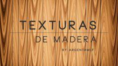 Texturas - Madera - @argentamlf
