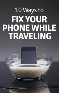 Here are 10 tips to fix your cell phone, no matter what the damage.  #traveltips #traveltheworld