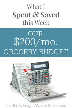 4 Things I Do to Keep Our Grocery Budget at $200 a month for a family of four | The Thrifty Frugal Mom