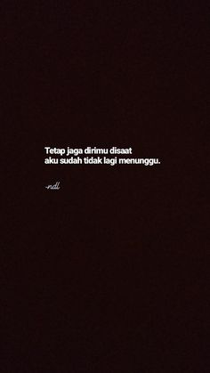 Quotes Rindu, Study Quotes, Text Quotes, Mood Quotes, Daily Quotes, Life Quotes, Qoutes, Random Quotes, Cinta Quotes