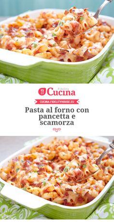#Pasta al forno con #pancetta e #scamorza