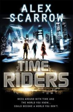Booktopia has Time Riders, TimeRiders Series : Book 1 by Alex Scarrow. Buy a discounted Paperback of Time Riders online from Australia's leading online bookstore. Books For Boys, I Love Books, Book 1, This Book, Thing 1, Book Sites, Kids Reading, Out Of This World, Me On A Map