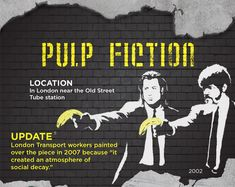 "This dope infographic traces the career of the mythical graffiti artist Banksy by highlighting the artist's most significant artworks including ""Pulp Fiction"" and ""Street Maid""."