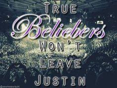True Beliebers will never leave him