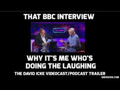 That BBC Interview - Why It's Me That's Doing The Laughing: The David Icke Videocast/Podcast Trailer | David Icke