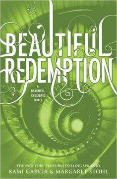 Amazon.com: Beautiful Redemption (Beautiful Creatures Book 4) eBook: Kami Garcia, Margaret Stohl: Kindle Store