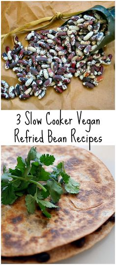 Slow Cook Your Kitchen Cool with 3 Vegan Refried Bean Recipes