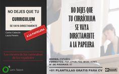 81 Plantillas gratuitas y editables para Currículum Vitae + (ebook) No dejes que tu Currículum se vaya directamente a la papelera