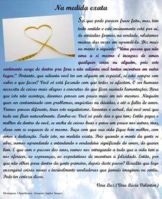 Na medida exata - texto de Vera Lúcia Valentim, postada no Blog Ler e Viver  - http://lereviver.wordpress.com