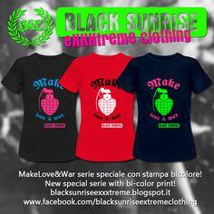 "BlackSunriseExxxtremeClothing: Nuova serie speciale ""Make Love & War"" / New ""Make..."