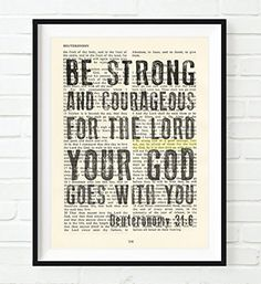 Vintage Bible verse scripture - Upcycled page - Be Strong and Courageous - Deuteronomy ART PRINT, UNFRAMED, dictionary wall & home decor poster, Inspirational gift Bible Scriptures, Bible Quotes, Bible Art, Scripture Art, Deuteronomy 31 6, Oldest Bible, Bible Verses About Strength, Be Strong And Courageous, Christian Wall Art