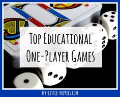 A list of the top educational one-player games for your family game closet or homeschool. Keep kids happy and boost problem-solving and logic skills!