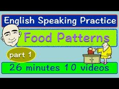 Food Vocabulary and Conversations | Part 1 | Long Video | English Speaking Practice | ESL | EFL - YouTube