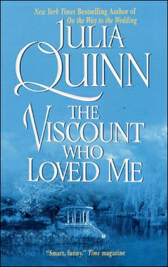 The Viscount Who Loved Me by Julia Quinn OMG out of all of her books this is the one I pick up time after time. So many LOL moments a great Historical read