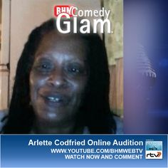 Arlette Codfried BHM® Comedy Glam™ Online Audition