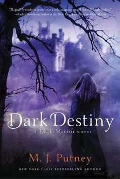Dark Destiny (Dark Mirror, #3) by M.J. Putney