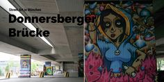 Street Art unter der Donnersberger Brücke, eine der größten Street Art Gallery in München.
