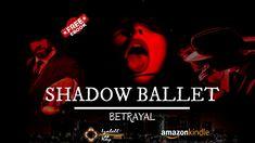 SHADOW BALLET- BETRAYAL  book trailer