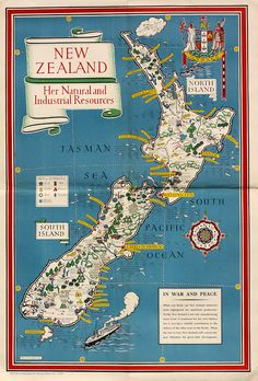 """michaelmoonsbookshop: """" michaelmoonsbookshop: """" New Zealand Her Natural and Industrial Resources Macdonald Gill 1943 One of a series of maps featuring the contribution made to the war effort by individual nations of the British Empire """" [Sold] """" Map Of New Zealand, New Zealand Travel, New Zealand North, Vintage Maps, Vintage Wall Art, Vintage Posters, George Macdonald, Back Home, Pictorial Maps"""