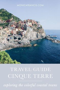 Cinque Terre, Italy Travel Guide | Things to do and see in Riomaggiore, Manarola, Vernazza, Corniglia, and Monterosso al Mare. From beaches and hiking paths to the best food and views, use this guide to plan one, two, or three days exploring Cinque Terre. #italytravel