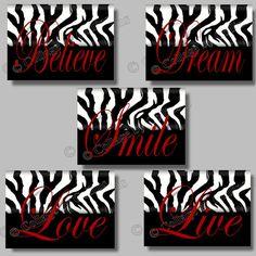 Zebra Print RED Girls Wall Art Decor by collagebycollins on Etsy, RED BLACK WHITE  Inspirational Motivational   Zebra Print Design   Girl Teen Dorm College Wall Art Decor  SMILE Dream LIVE Love BELIEVE  5x7 or 8x10 digital photographic prints