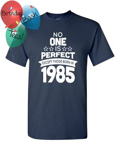 31 Year Old Birthday Shirt No One is Perfect by BirthdayBashTees