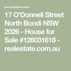 17 O'Donnell Street North Bondi NSW 2026 - House for Sale #126031618 - realestate.com.au
