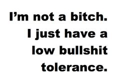 Especially for miserable people who lie and then try to make me the bad guy when I told the truth :)