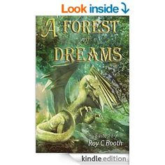 """Amazon.com: A Forest of Dreams eBook: Anthology including """"Jack's Day Out"""""""