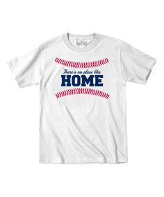 Love this White 'There's No Place Like Home' Tee - Toddler & Kids on #zulily! #zulilyfinds