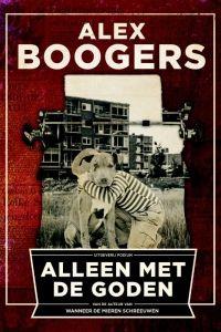 57/52 Alleen met de goden -Alex Boogers #boekperweek