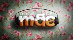 #DoceDeMae | TV Globo