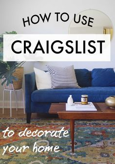 Great tips for how to use Craigslist most effectively!